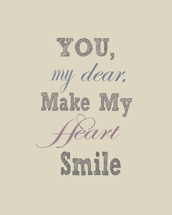 Quotes You Make Me Smile Interesting Not Only Do You Make Me Smile All Over My Face But You Make My