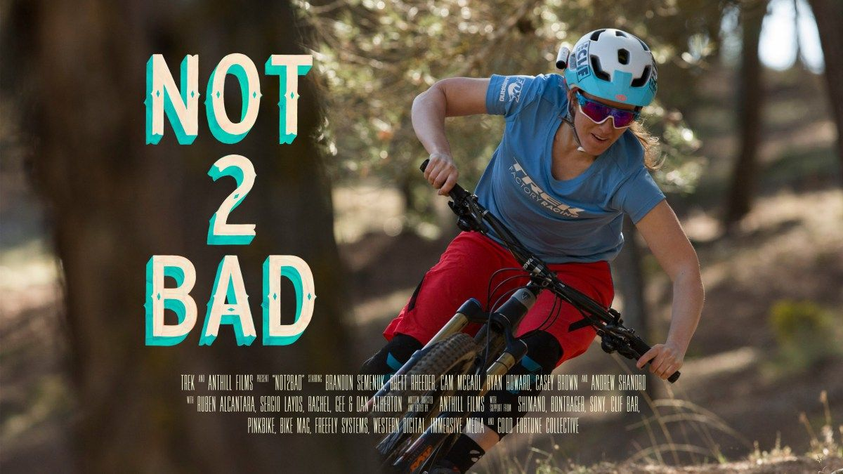 Video :: Not2Bad - Trail Shredding (Full Segmento) 4K