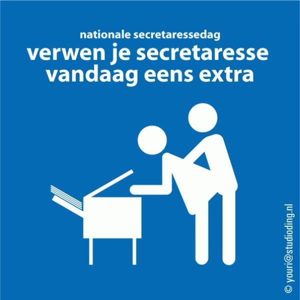 Verwen je secretaress