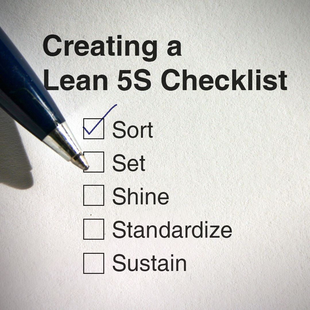 A 5S checklist plays a key role and provides numerous