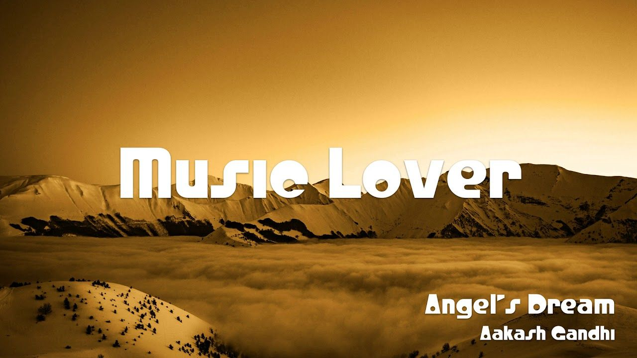 🎵 Angel's Dream - Aakash Gandhi 🎧 No Copyright Music