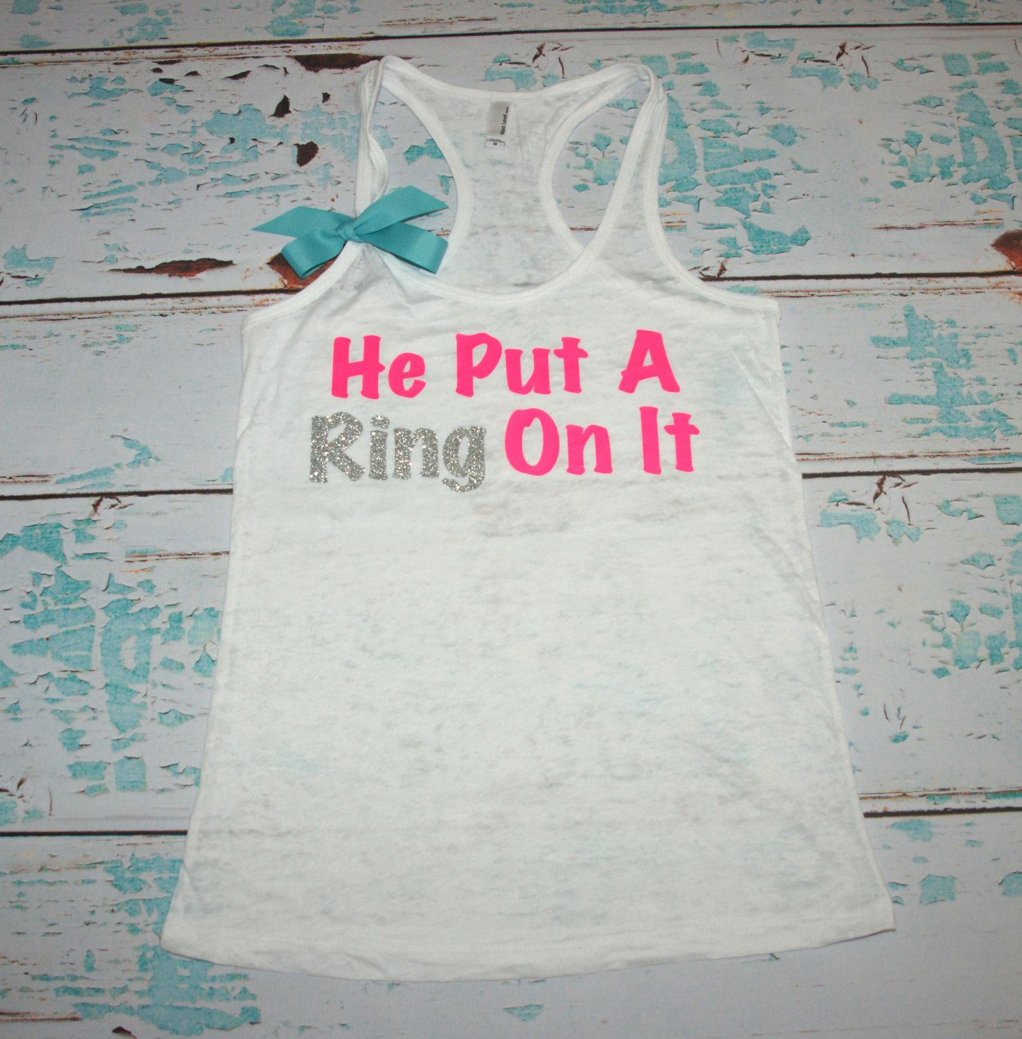 He Put A Ring On It. Bride. Bridesmaid. Tank by strongconfidentYOU, $25.00