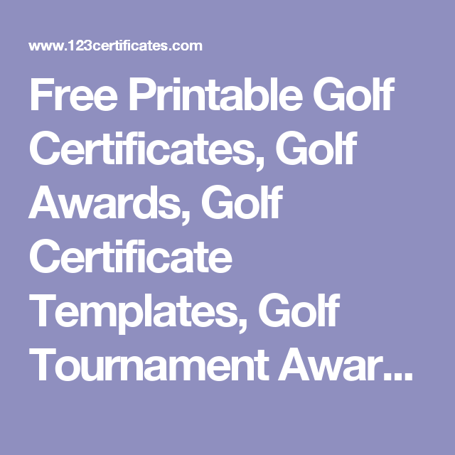 Free printable golf certificates golf awards golf certificate free printable golf certificates golf awards golf certificate templates golf tournament award certificates to print for free and more yadclub Choice Image