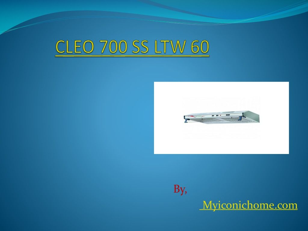 cleo 700 ss ltw 60-myiconichome.com | Chimney | Pinterest | Ss ...