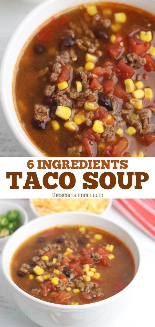 Taco Soup Recipe Easy Dinner Idea | Easy Peasy Creative Ideas
