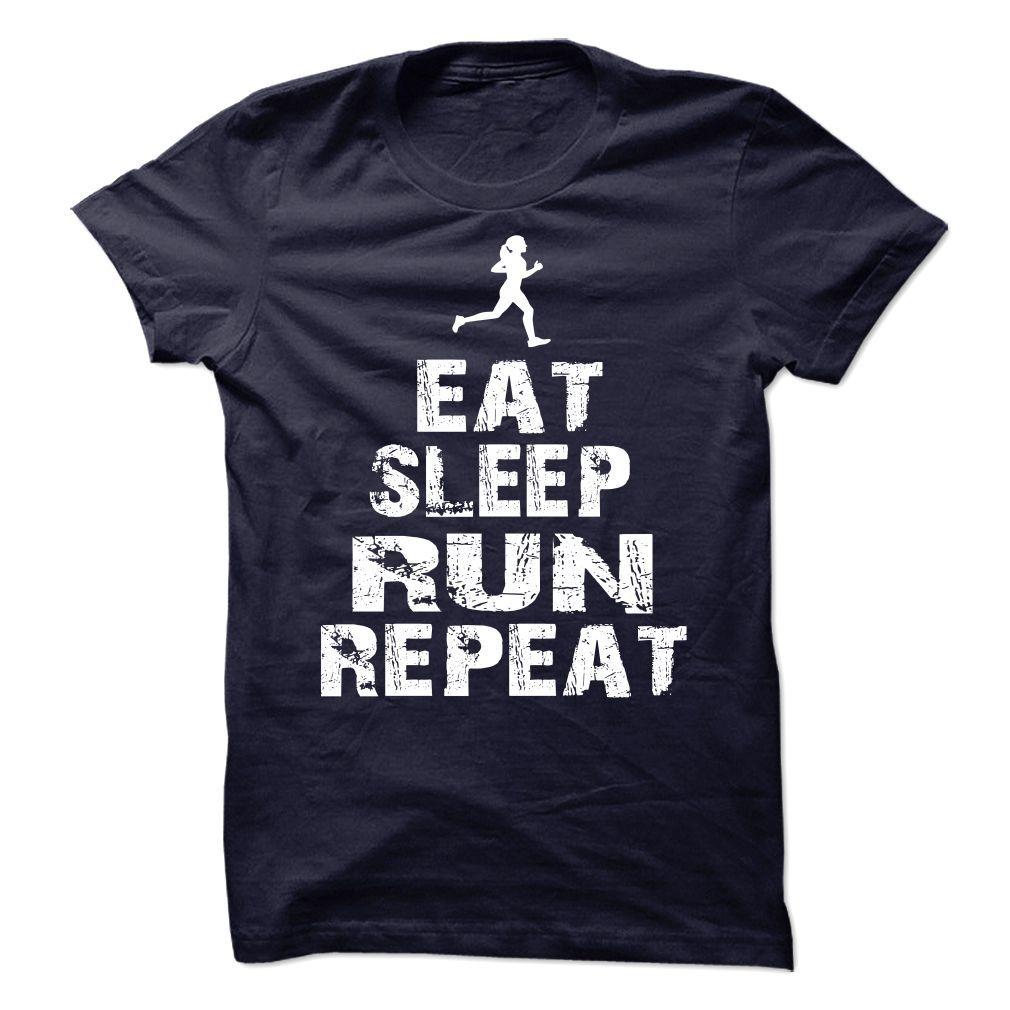 eat sleep run repeat T-Shirts, Hoodies. ADD TO CART ==► https://www.sunfrog.com/Geek-Tech/eat-sleep-run-repeat-103644471-Guys.html?id=41382