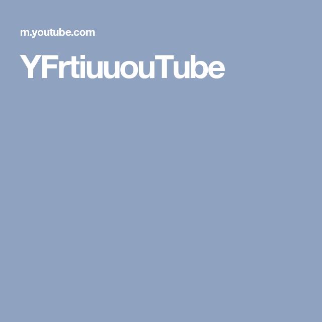 YFrtiuuouTube