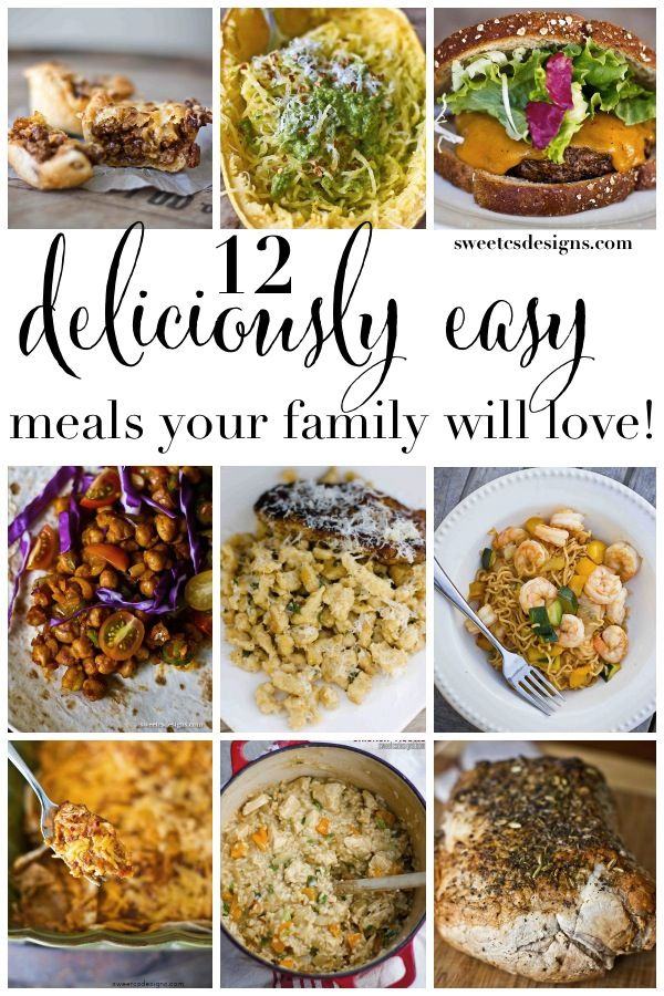 12 deliciously easy family dinners sweet cs designs diy ideas 12 deliciously easy meals your family will love forumfinder Images