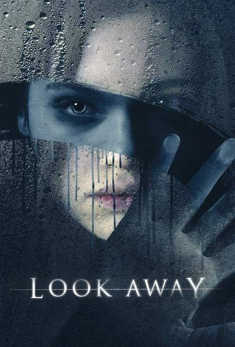 تحميل فلم Look Away اولاين مشاهده مباشره Away Movie India Eisley Thriller Movies