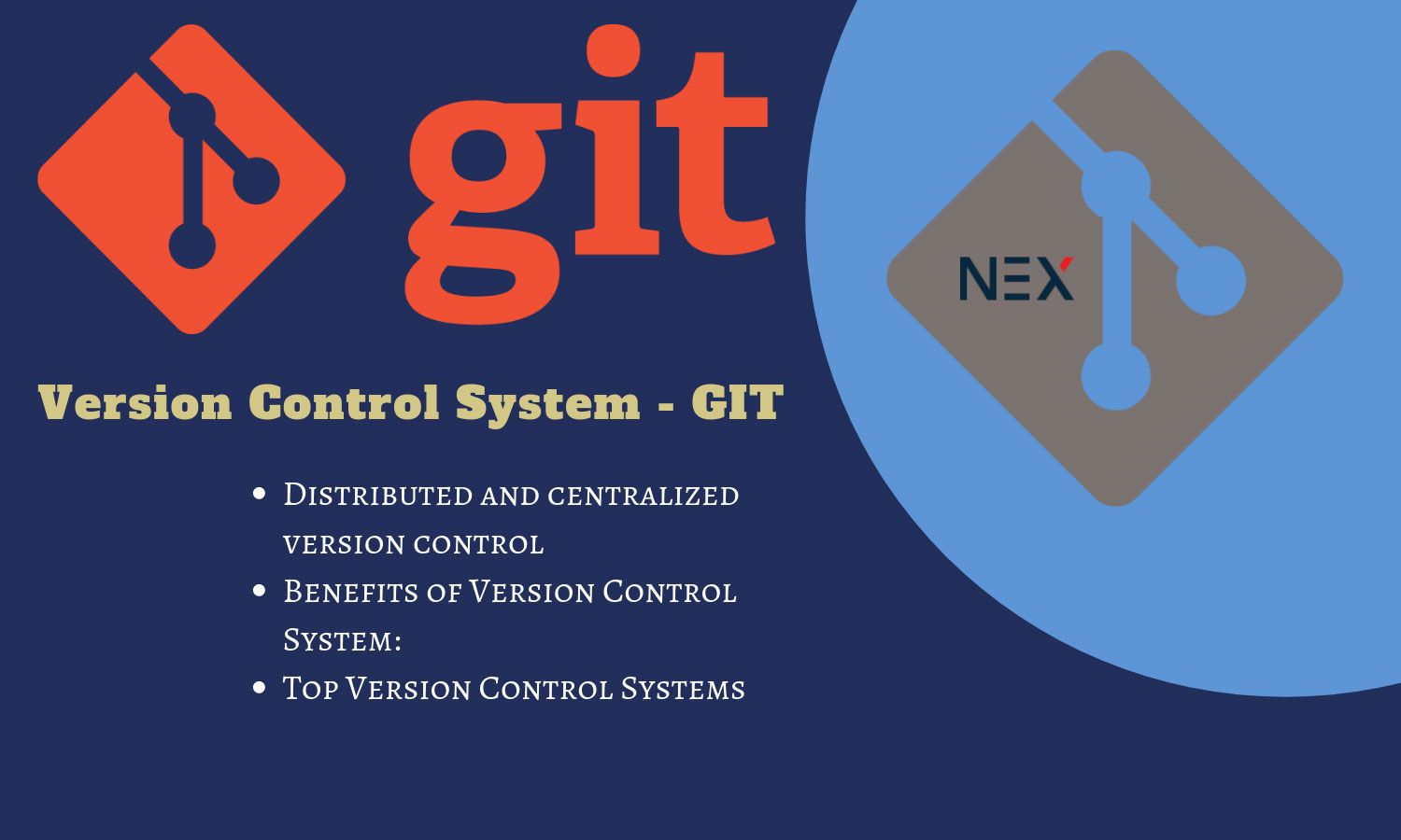 Top Version Control Systems Git is free of cost and open