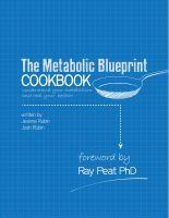 The metabolic blueprint cookbook josh and jeanne rubin forward by the metabolic blueprint cookbook josh and jeanne rubin forward by ray peat phd malvernweather Images