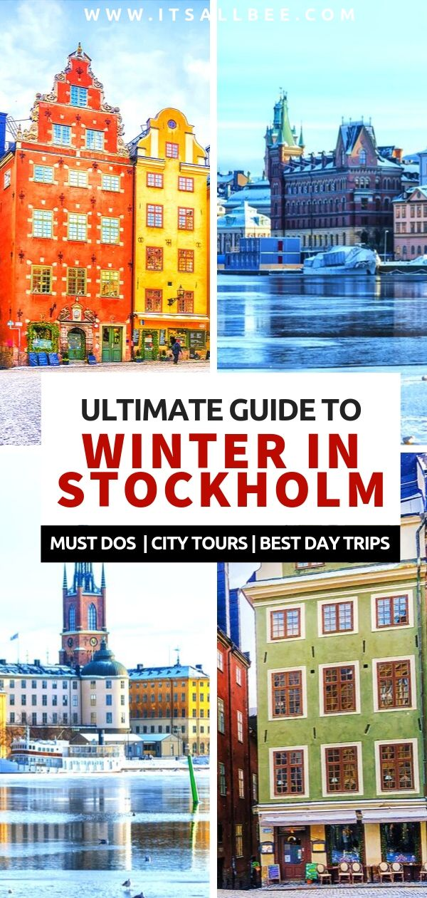Guide To Stockholm In Winter Best Places To Visit In Stockholm In Winter Winter Travel Destinations Stockholm Travel Sweden Travel
