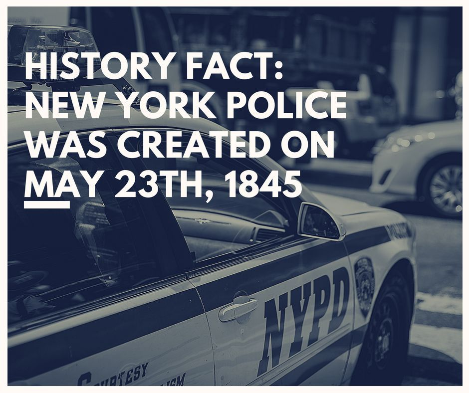 History Fact New York Police Was created on May 23th