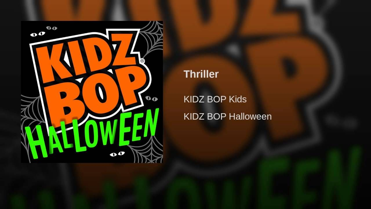 Thriller Kids Bop Kidz Bop Halloween Music