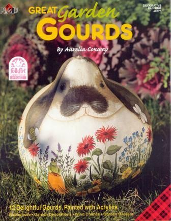 Painted Gourds Ideas | ... gourds 36 pages featuring 12 delightful gourds painted with & Painted Gourds Ideas | ... gourds 36 pages featuring 12 delightful ...