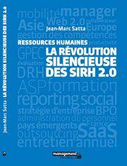 La révolution Silencieuse des SIRH 2.0 du Jean Marc Satta | Indice RH.net - via http://bit.ly/epinner