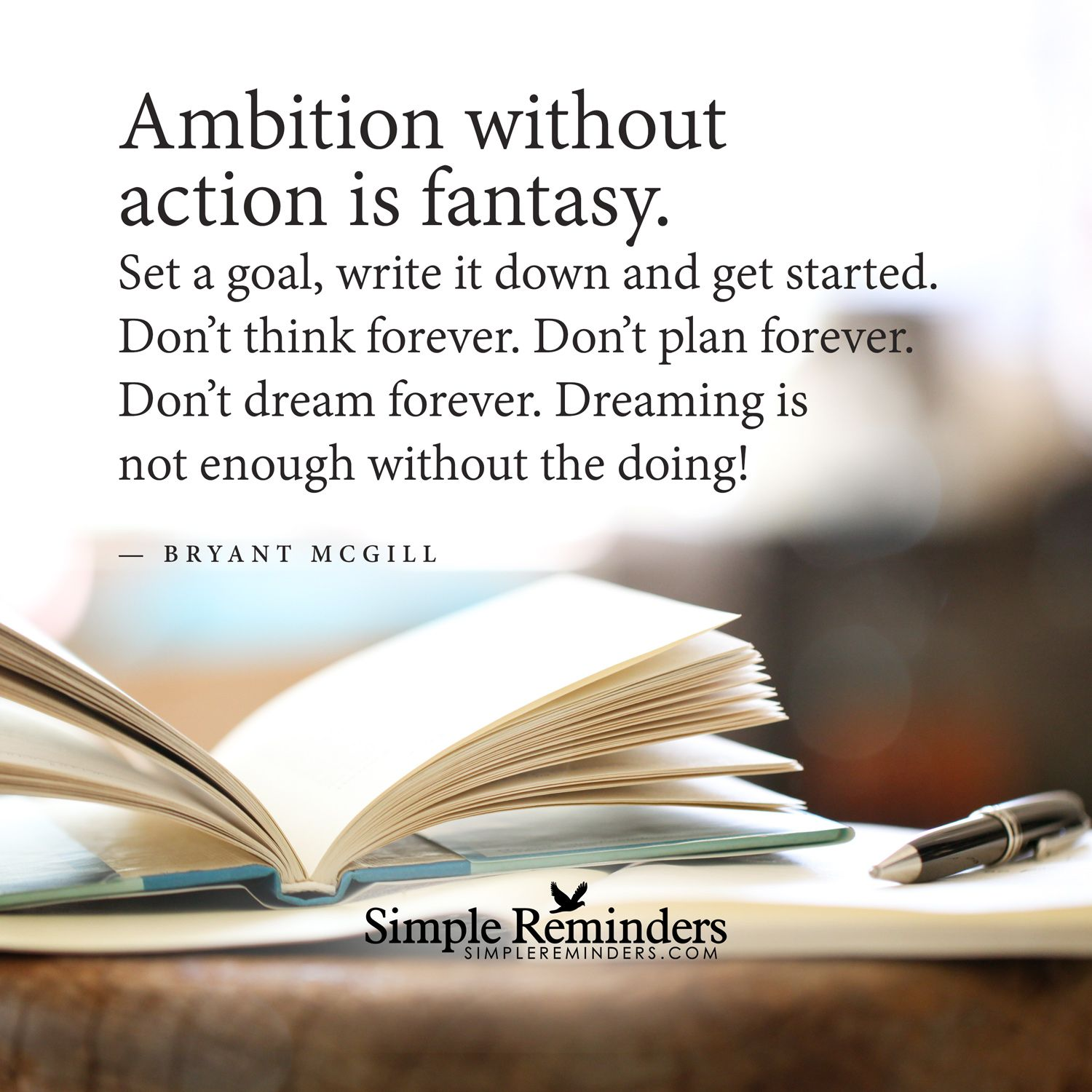 Ambition Without Action Is Fantasy  Set A Goal  Write It