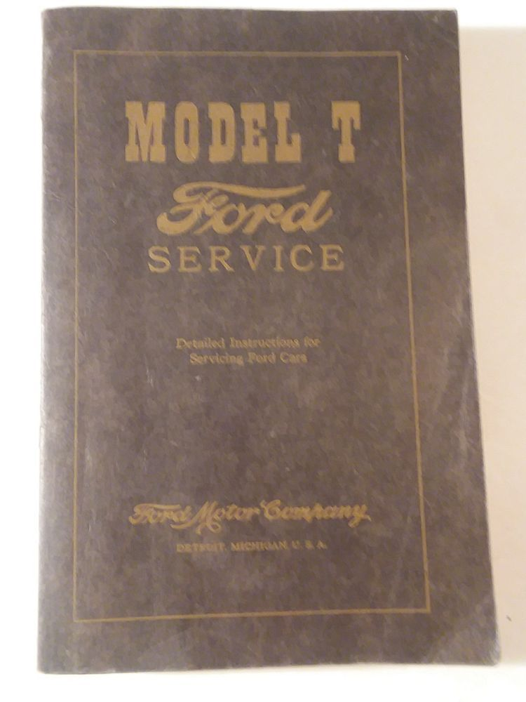 Model T Ford Service Manual Reprint Fordmodelt Fomoco Ford