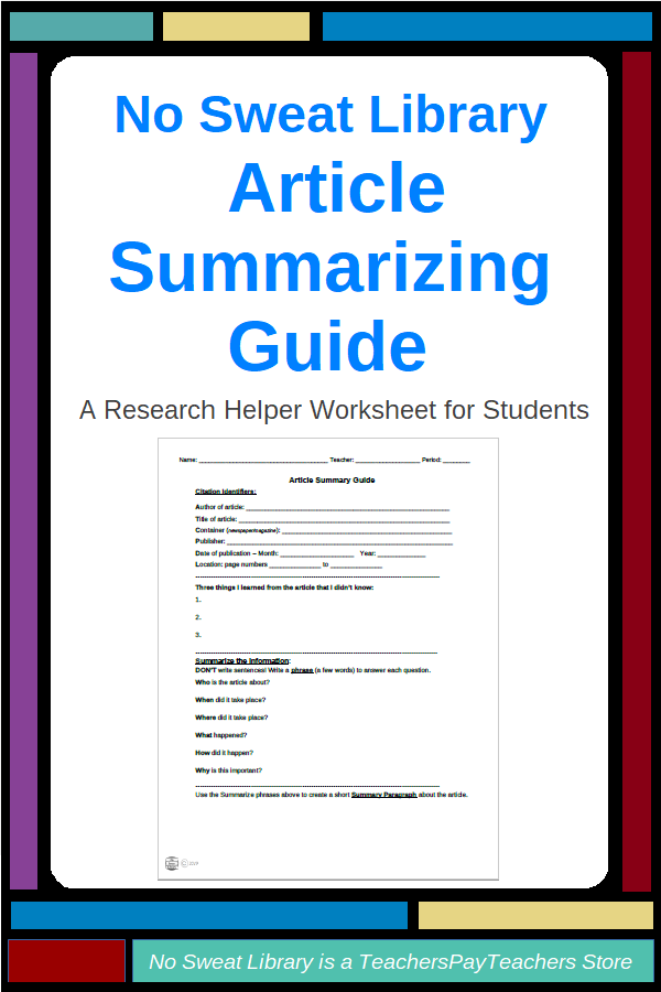 Nosweat Research Helper Article Summary Guidesheet Library Lessons Research Skills Information Literacy