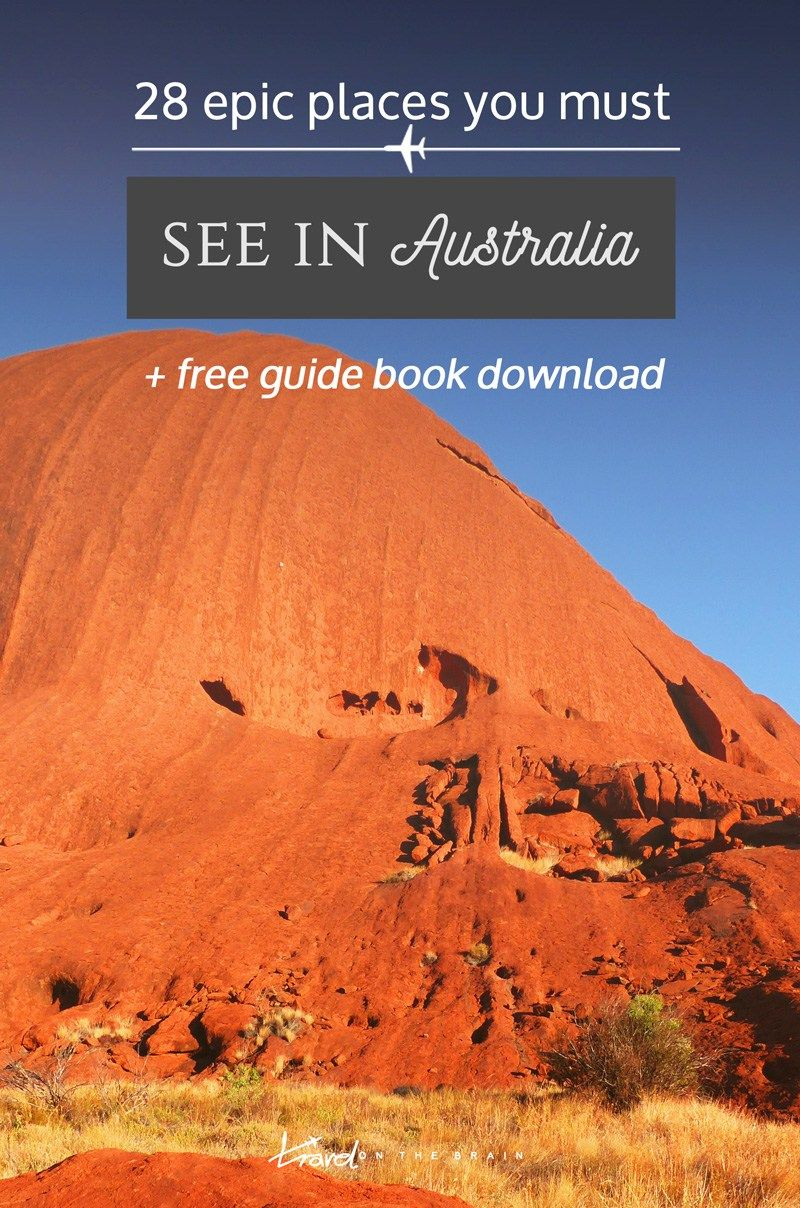 28 Epic Places You Absolutely Must see in Australia * fre guide book as a…