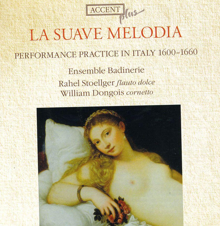 Ensemble Badinerie - La Suave Melodia