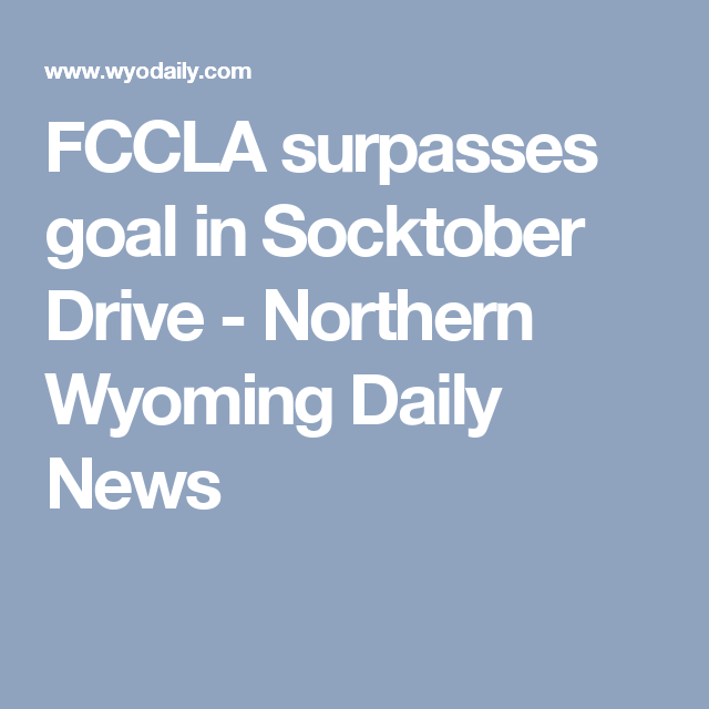 FCCLA surpasses goal in Socktober Drive - Northern Wyoming Daily News