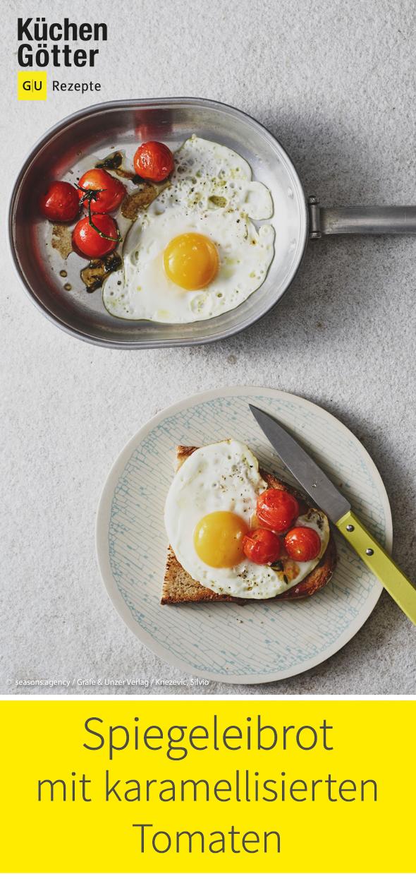 Spiegeleibrot Mit Karamellisierten Tomaten Vom Grill Rezept Rezepte Spiegelei Lebensmittel Essen
