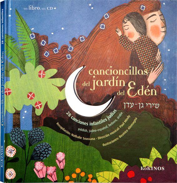 Kókinos Cancioncillas Del Jardín Del Edén Canciones Jardin Del Eden Edén