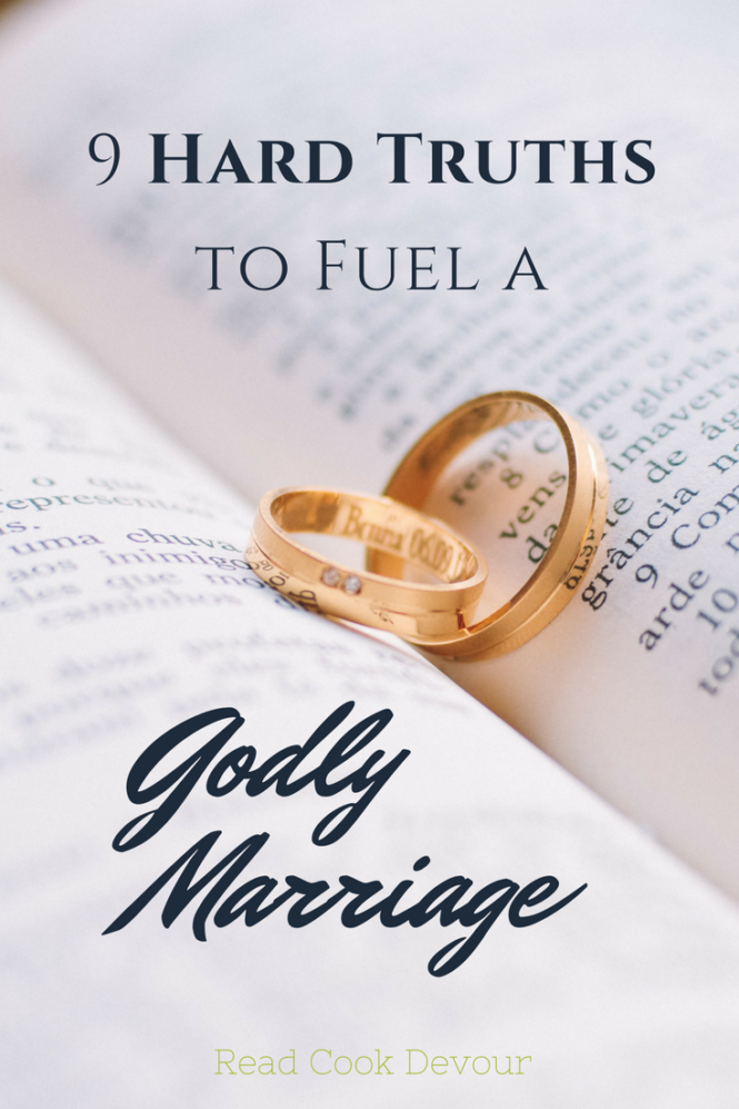 9 Hard Truths to Fuel a Godly Marriage » is part of Godly marriage - January 2018 marked 9 years of marriage for me and my husband  Our relationship and lives look so different now then when we started, but the journey together has made us more united, and really redefined our idea of love  Our marriage is far from perfect, but I am also realizing, that is true for everyone  I am gratef
