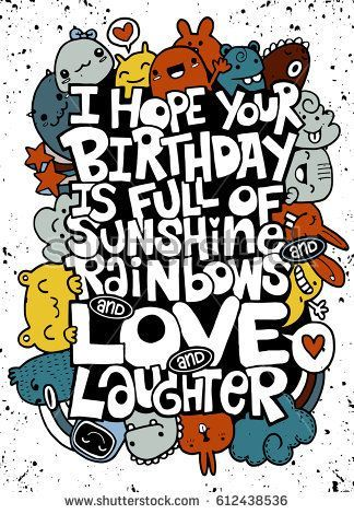 Vector illustration of doodle  I hope your day is full of LOVE handwritten lettering Happy Birthday greeting card Monster Doodle for your design The Effective Pictures We...