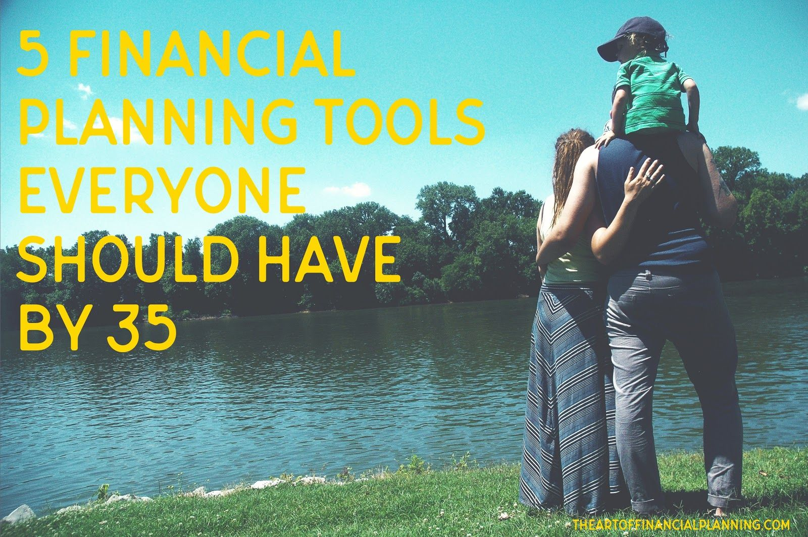 5 Financial Planning Tools Everyone Should Have By 35