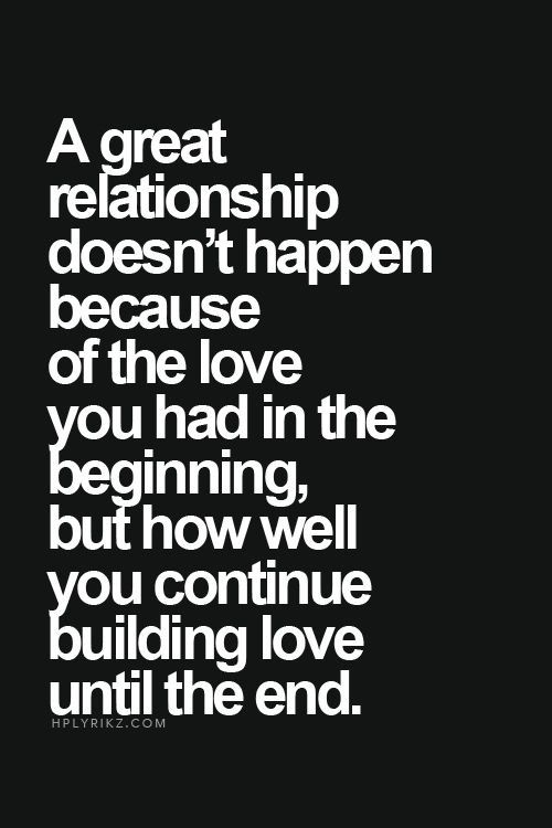 Quote About Relationships Stunning Love This Quotejust Keeps Getting Better  My Life  Pinterest