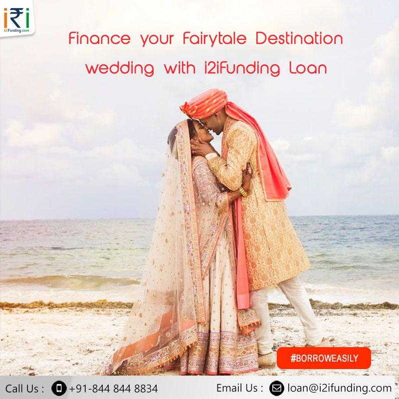 Wedding Loan I2ifunding Wedding Loans Wedding Expenses Fairytale Destination Wedding