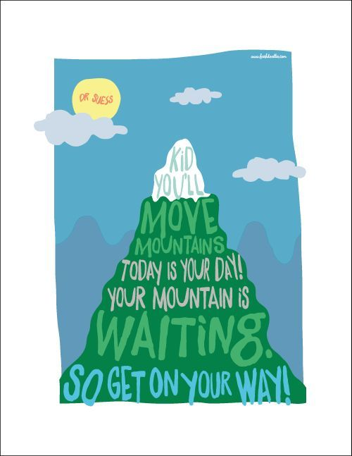 Image Result For Kid Youll Move Mountains Quote Bellas