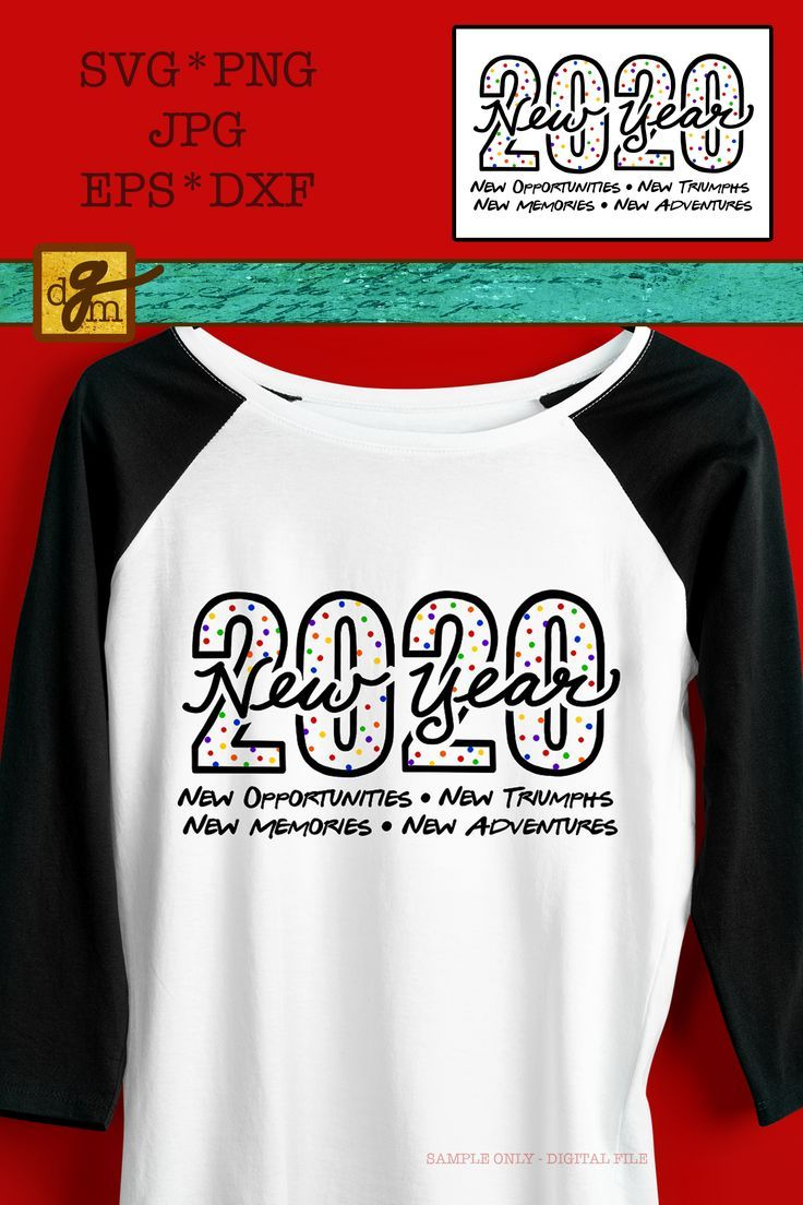New Years Eve Shirt SVG File 2020 New Year Inspirational