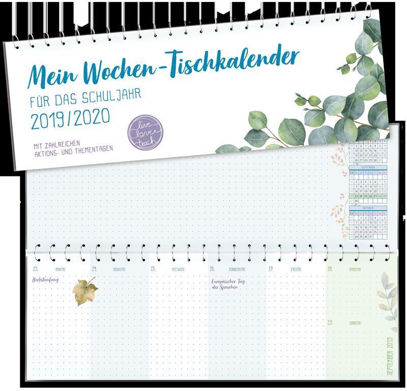 Mein Wochen Tischkalender Fur Das Schuljahr 2019 2020 Live Love Teach Schule Tischkalender Schulformen