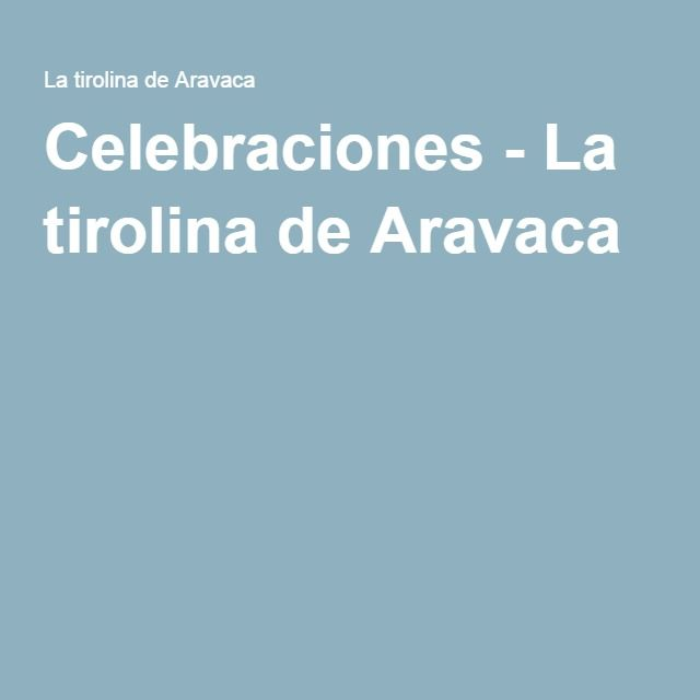 Celebraciones - La tirolina de Aravaca