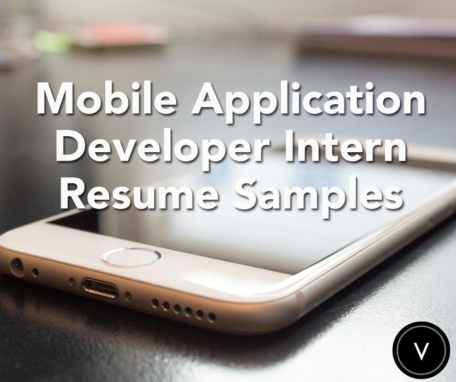 Mobile Application Developer Intern Resume Sample Mobile
