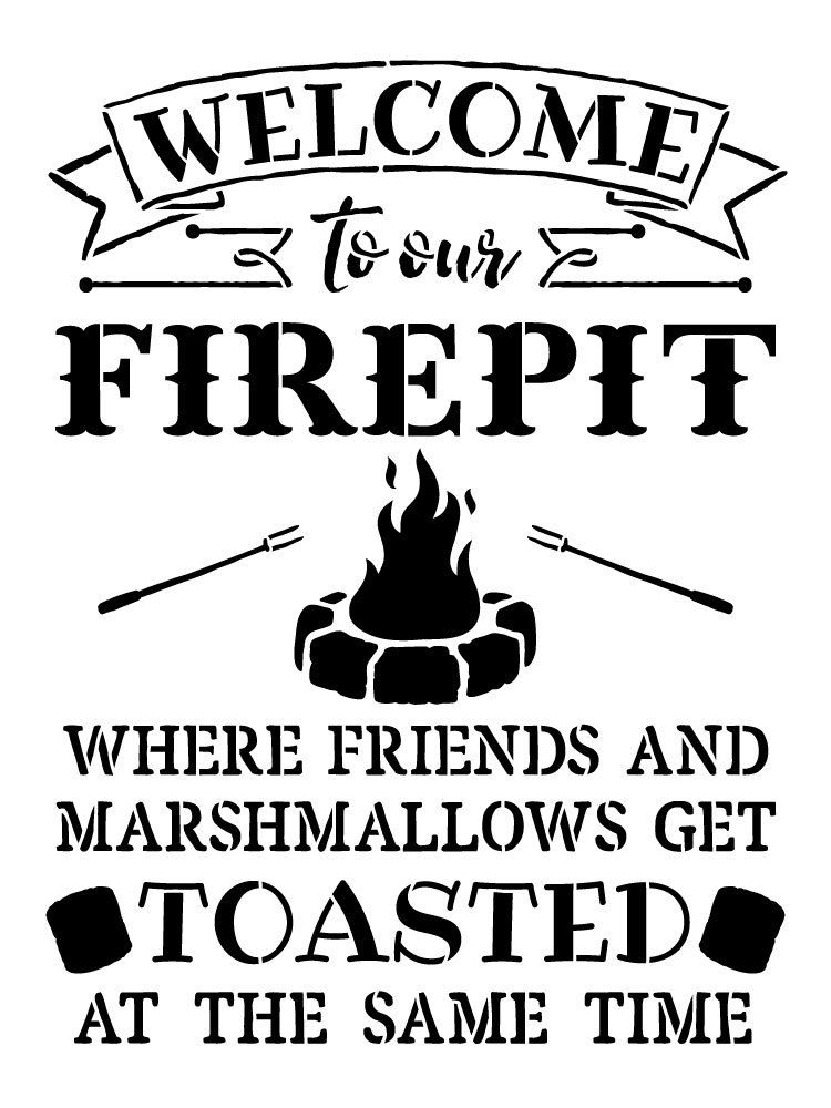 welcome to our fire pit word art stencil
