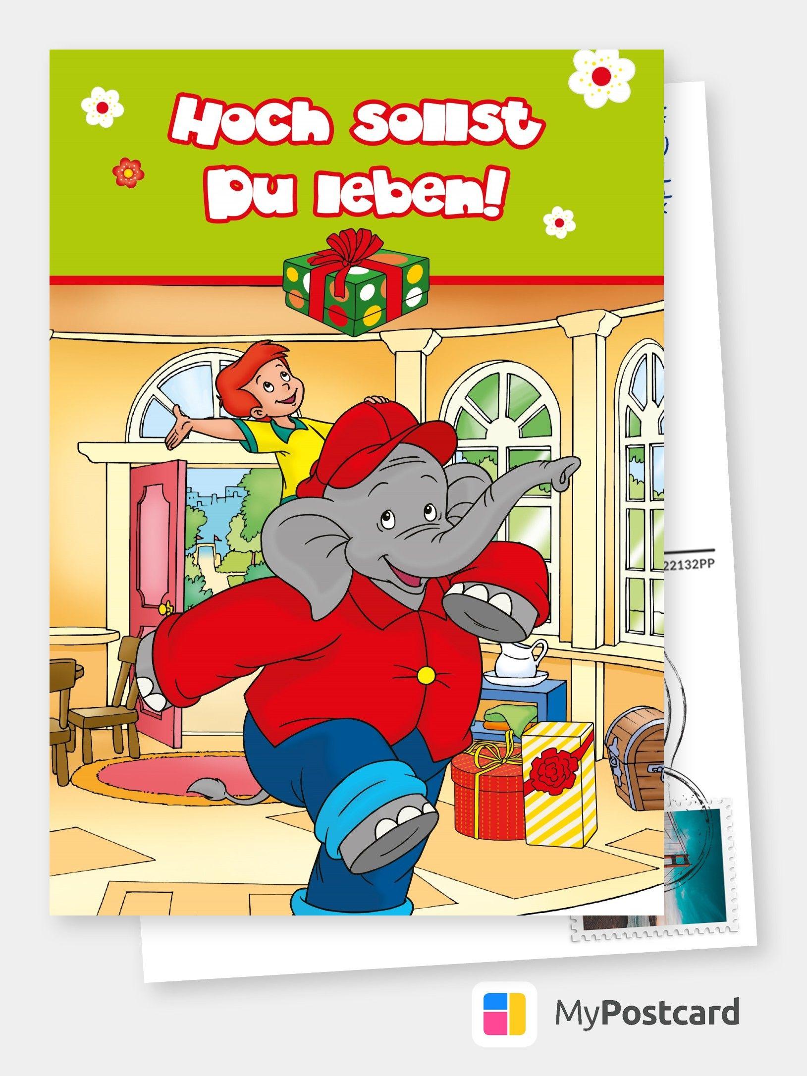 Benjamin Blumchen Hoch Sollst Du Leben Geburtstagskarten