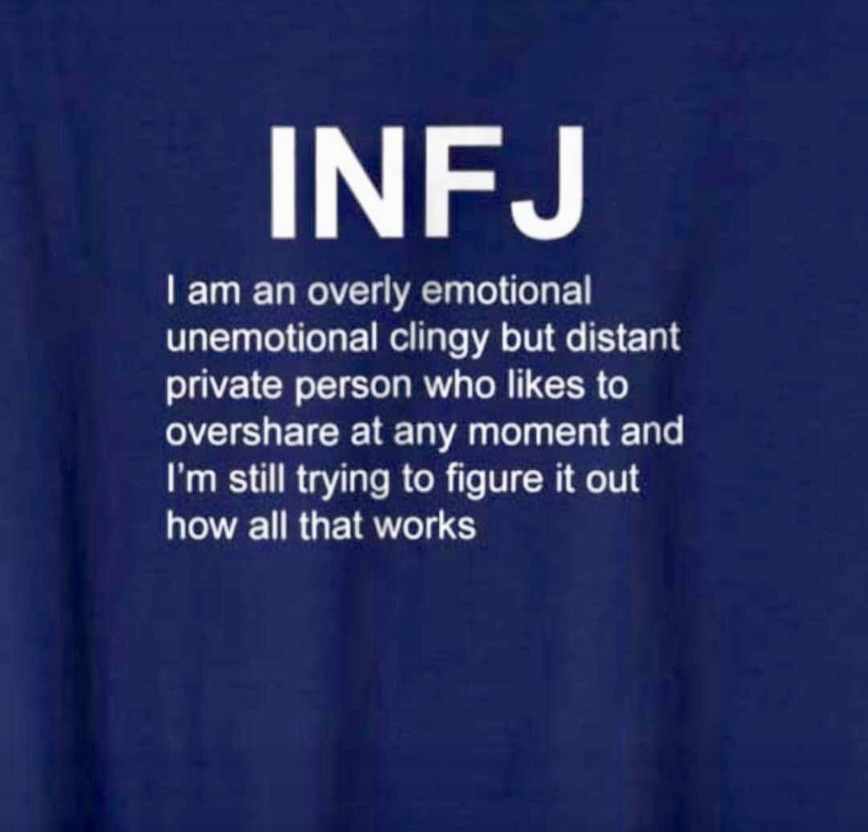 It's confusing  I'm confusing! Why!!? | infj, empath, type 4