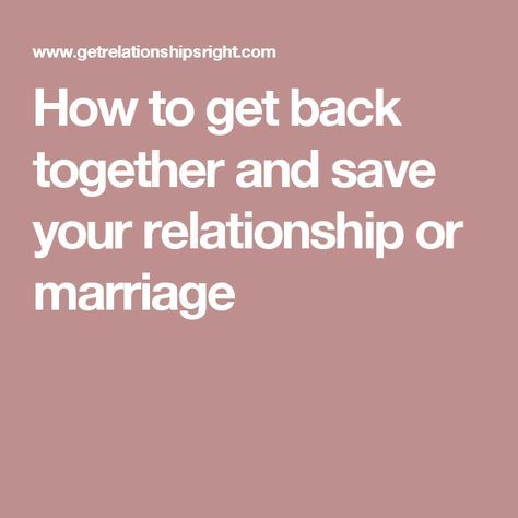 Dating advice getting back together
