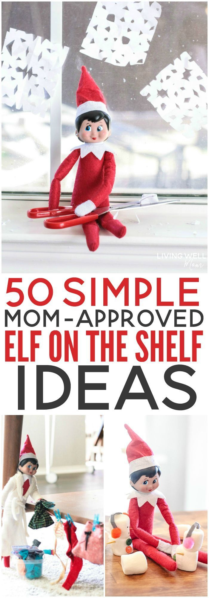 50 Simple Mom-Approved Elf on the Shelf Ideas #elfontheshelfideas