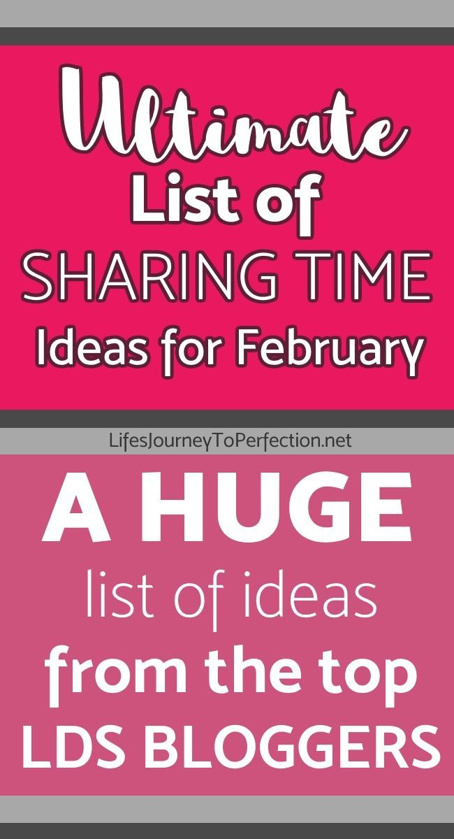 Ultimate List} of LDS Sharing Time ideas for February 2017: When We ...
