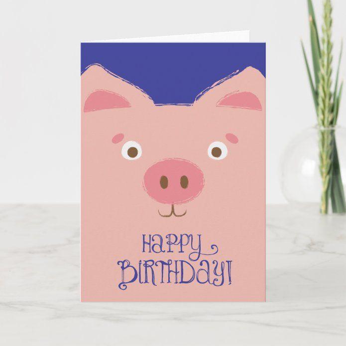 Cute Pink Pig Birthday Card Zazzle Com Kids Birthday Cards Birthday Cards Birthday Illustration
