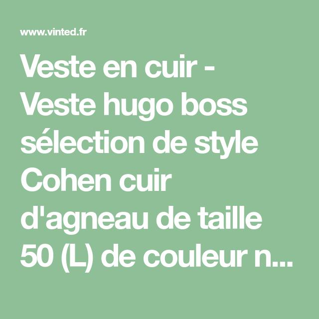55780acd5b51 Veste en cuir - Veste hugo boss sélection de style Cohen cuir d agneau de