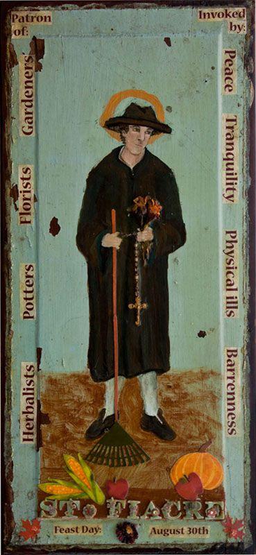 Saint Fiacre - patron of herbalists, potters, florists, gardeners