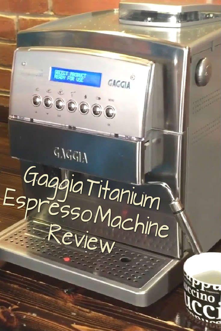 Is the Gaggia Titanium Super Automatic Espresso Machine ...