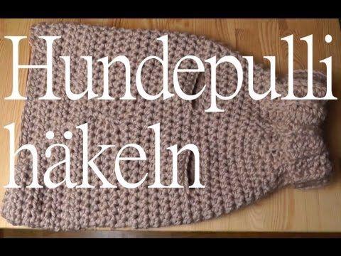 Hundepulli häkeln Anleitung | crochet & knit | Pinterest | Häkeln ...