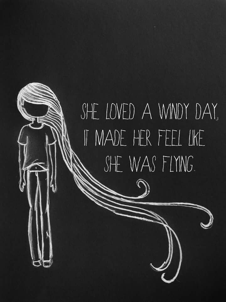 I Love Windy Days Wind Quote Hair Quotes Quotes